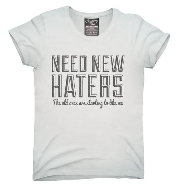 Need New Haters Funny Saying T-Shirt, Hoodie, Tank Top