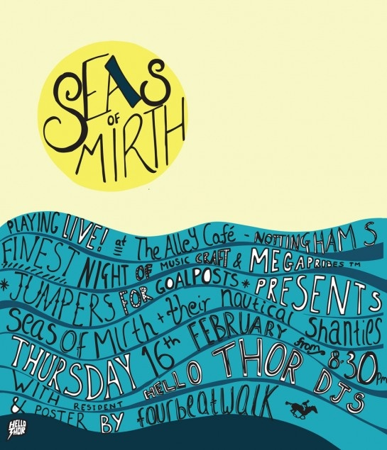 Gig poster for Seas of Mirth by fourbeatwalk