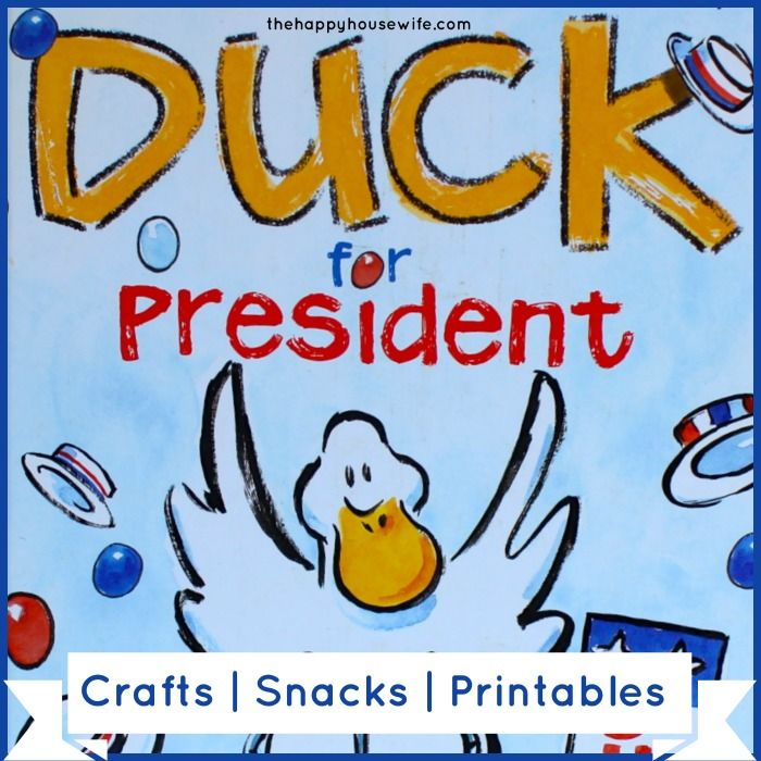 Duck for President: 31 Days of Read-Alouds including activities, crafts, snacks, and printables to extend the lesson! | The Happy Housewife