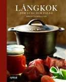 Långkok för LCHF och Paleo /  Birgitta Höglund   #boktips #faktabocker #matlagning #kokbocker #LCHF