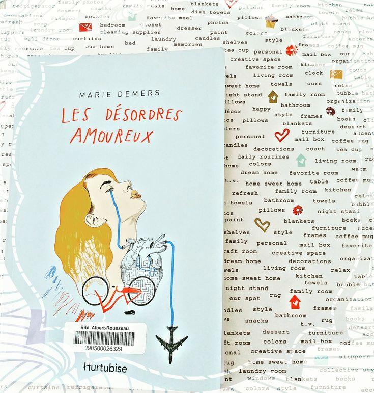"""""""Les désordres amoureux"""" de Marie Demers"""