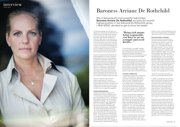 Interview with the worlds most powerful female banker, Arriane de Rothschild, wife of Edmund de Rothschild on 'what wealth means', and the responsibility that wealth brings.