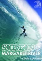 Surfing Margaret River : Cape to Cape guide.