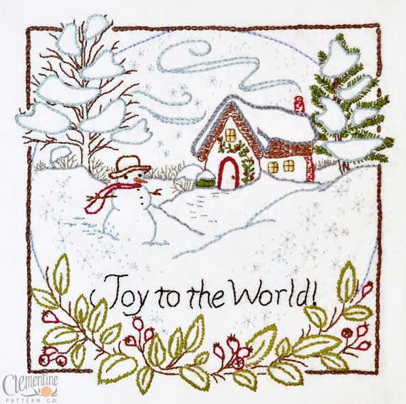 """Joy to the World"" embroidery pattern. Winter. Snow. Snowman. Sewing. Warm and Cozy."