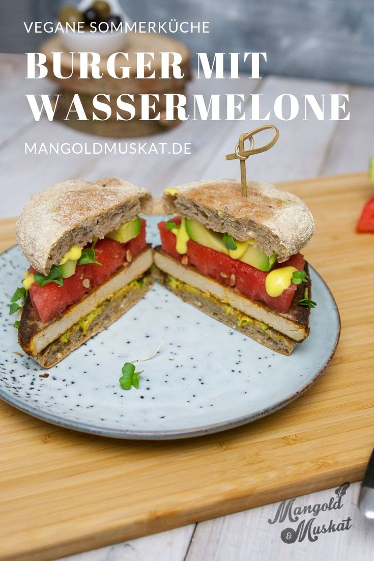 Burger Mit Wassermelone Und Tofu Rezept Mangold Muskat Rezept Rezepte Lebensmittel Essen Vegane Gerichte