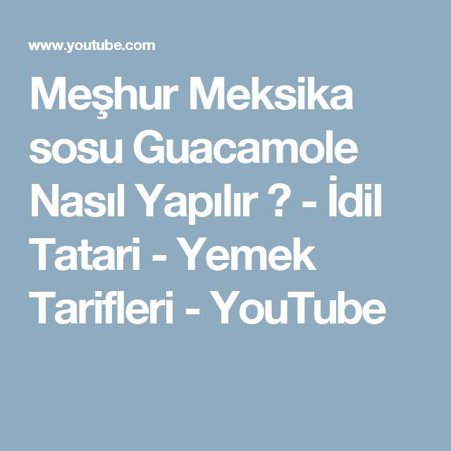 Meşhur Meksika sosu Guacamole Nasıl Yapılır ? - İdil Tatari - Yemek Tarifleri - YouTube