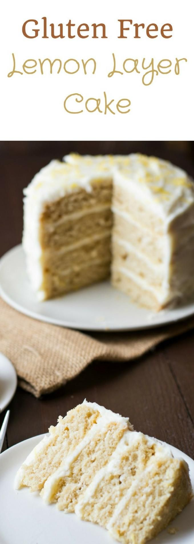 Scrumptious gluten free lemon layer cake is the ultimate cake for ...