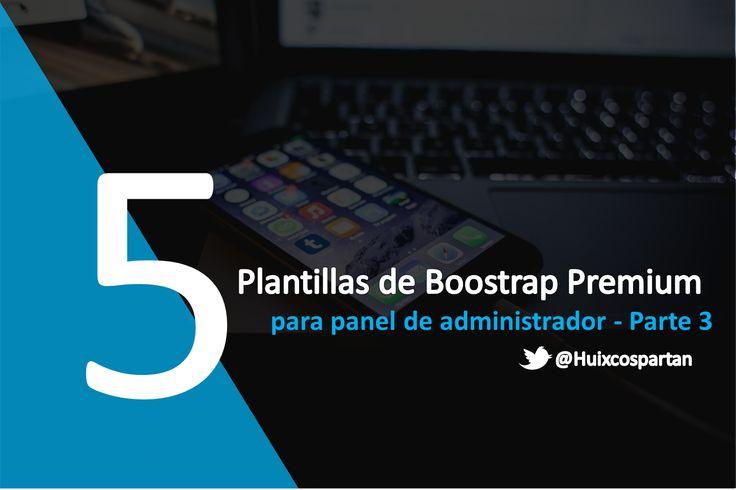 5 plantillas Bootstrap para tu panel de administrador premium (Vol. III)