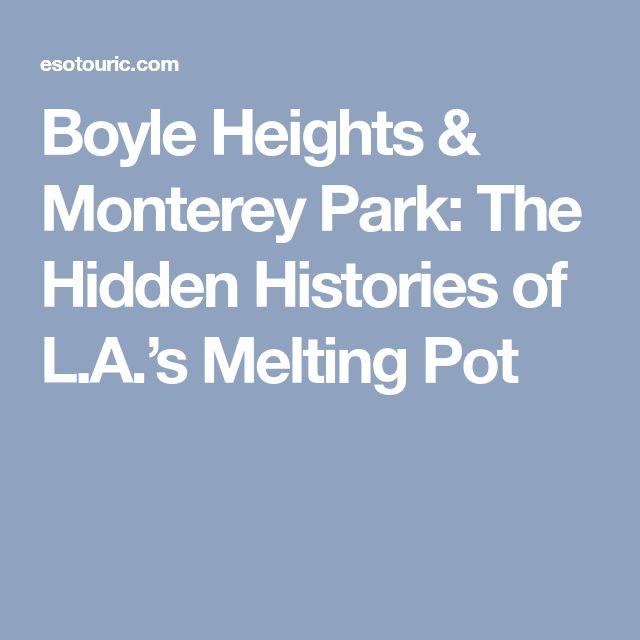 Boyle Heights & Monterey Park: The Hidden Histories of L.A.'s Melting Pot