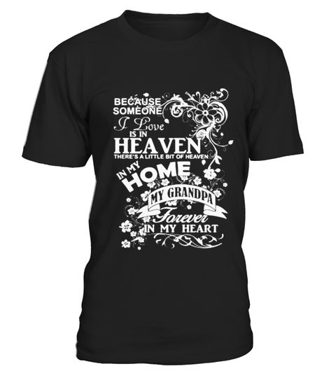 # Grandpa in Heaven T Shirt Grandpa Grandparents T Shirt  .  HOW TO ORDER:1. Select the style and color you want: 2. Click Reserve it now3. Select size and quantity4. Enter shipping and billing information5. Done! Simple as that!TIPS: Buy 2 or more to save shipping cost!This is printable if you purchase only one piece. so dont worry, you will get yours.Guaranteed safe and secure checkout via:Paypal | VISA | MASTERCARDgrandad collar shirt, grandparent t shirts, black grandad shirt, grandad…