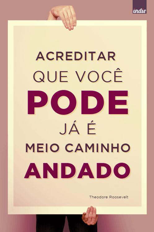 #acredite mais em você