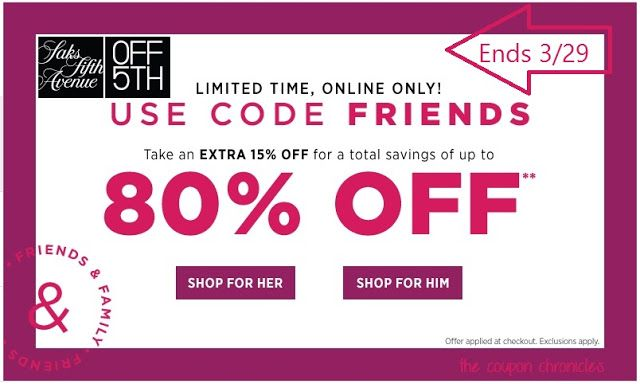 The Coupon Chronicles: Saks Fifth Avenue Off 5th Friends and Family Sale