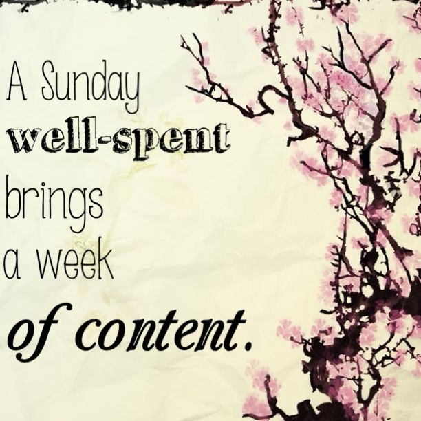 a sunday well spent brings a week of content sunday