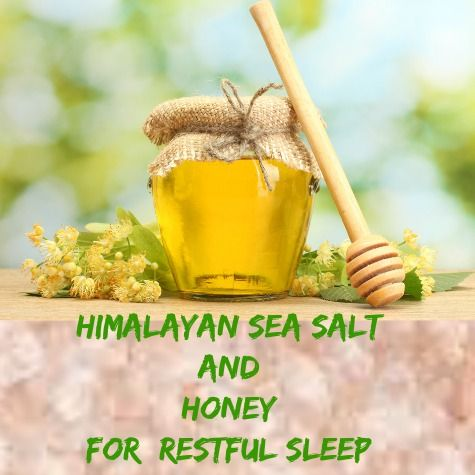 Himalayan sea salt and honey just may be the answer to help you get a restful night sleep and feel recharged in the morning!