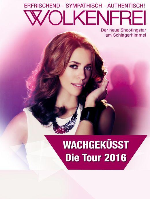 Wolkenfrei – Wachgeküsst – Die Tour 2016 – Tickets unter: www.semmel.de