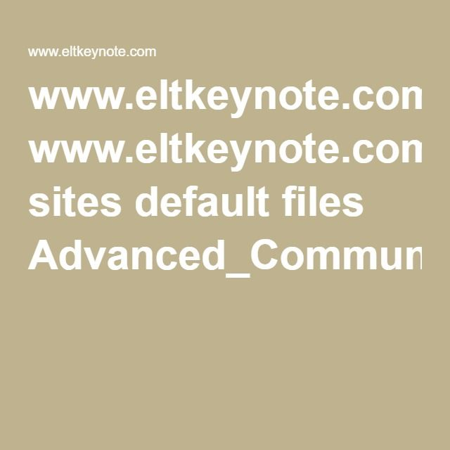 www.eltkeynote.com sites default files Advanced_CommunicativeActivities_Unit%201.pdf