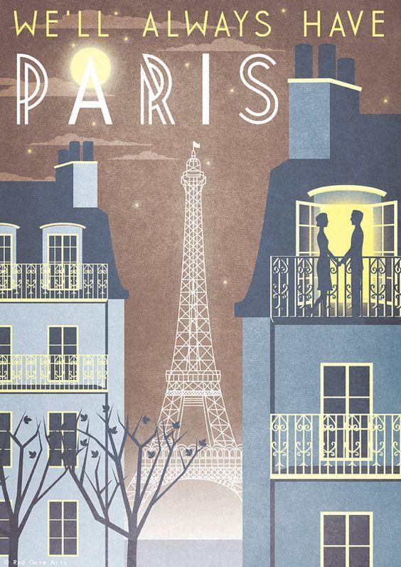 """WE'LL ALWAYS HAVE PARIS""  Travel Poster combines mini-Paris skyline with Casablanca dialog -- Vogue 1940s promotes visiting romantic Paris/France. [for sale on Etsy]"