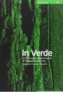 In verde. La filosofia vegana di Pietro Leemann