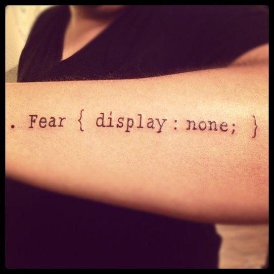 . Fear { display : none; } geek computer/web arm tattoo