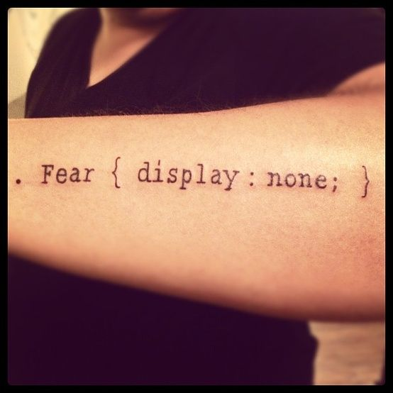 . Fear { display : none; } geek computer/web arm tattoo