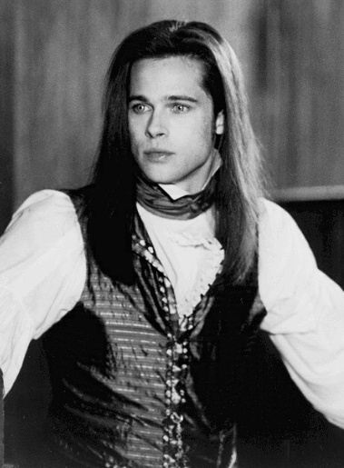 1994 ~ Interview with the vampire====== I don't like vampires but this is my favorite vampire!!!Love Brad Pitt