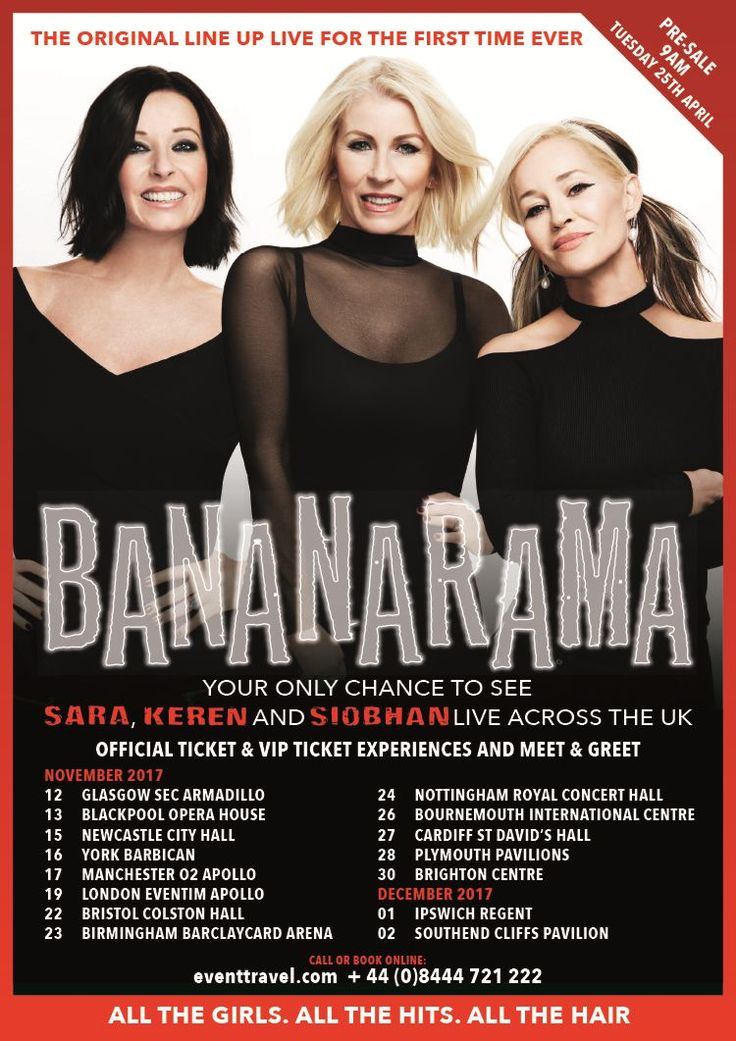 BANANARAMA are back -Siobhan Fahey rejoins Sara Dallin and Keren Woodward for one time only tour. The girl group that defined the 80s are back to their original, record-breaking line up for a tour this November in the UK. This will be the only time they tour in the original line up. The 15 date tour will kick off in Glasgow on 12th November with a London show on 19th November! Check out Bananarama VIP Tickets including a Meet and Greet too!