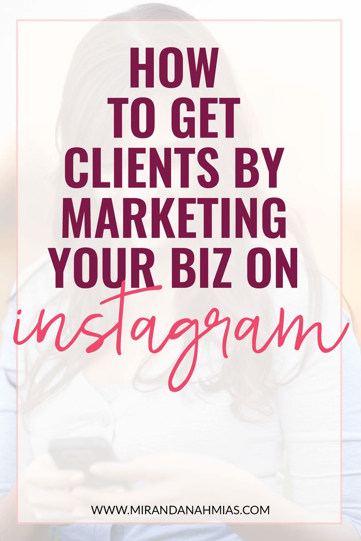 Want to use Instagram to get clients? Here's exactly how to get #clients by marketing on #Instagram // Miranda Nahmias & Co. — Systematic Marketing for Female Online Service Providers