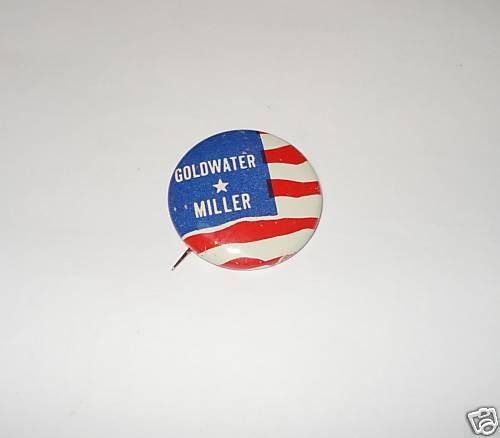 BARRY GOLDWATER Miller Campaign Pin Pinback Button Presidential ElectionButtonsPlugs