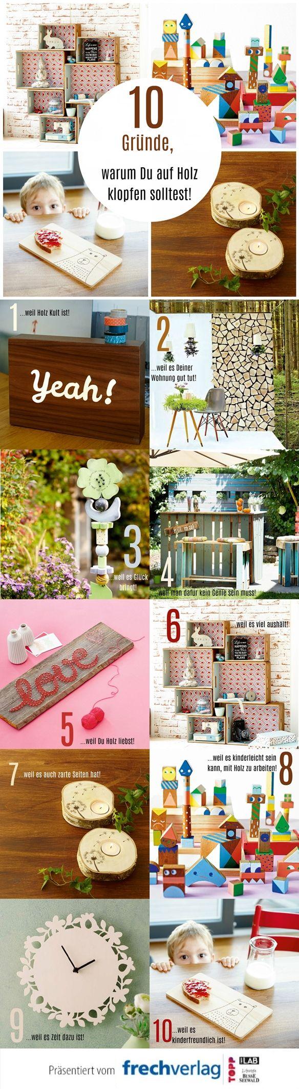 Holz ist das Trendmaterial 2016! Du hast noch nie mit Holz gearbeitet? Dann wird es aber mal Zeit! Wir liefern Dir 10 Gründe, warum Du unbedingt einmal ein DIY-Projekt mit Holz ausprobieren solltest! Noch mehr tolle Ideen findest Du unter www.topp-kreativ.de
