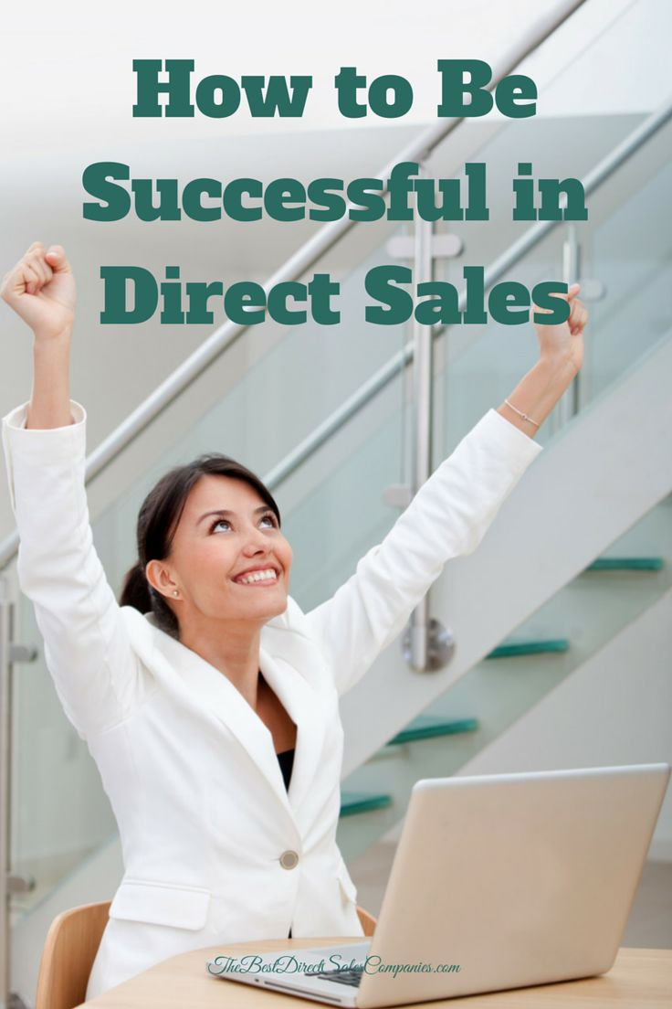 Many soon-to-be home party plan business consultants start looking into how to be successful in direct sales long before signing their application. Whether you are already a representative for a company or hope to be one soon, here are a few tips to ensure direct sales success.