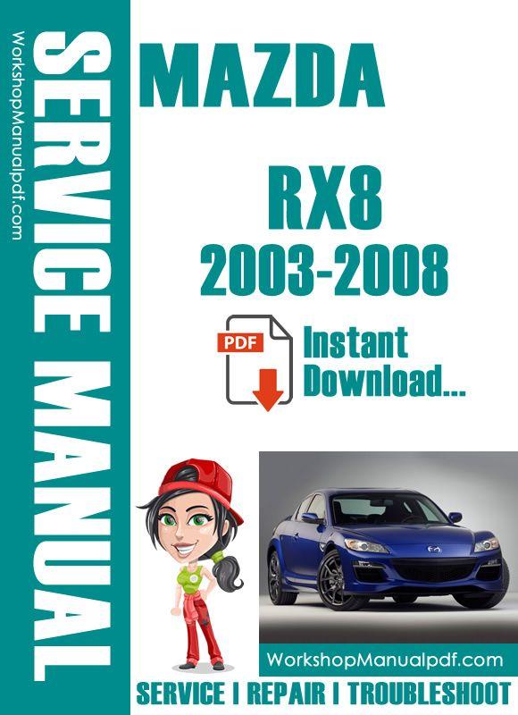 Mazda Rx 8 2003 Mazda Repair Manuals Workshop