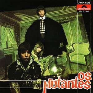 Os Mutantes – Os Mutantes (1968) Baixar CD Completo MP3 Gratis