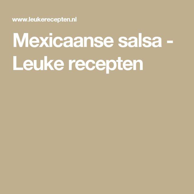 Mexicaanse salsa - Leuke recepten