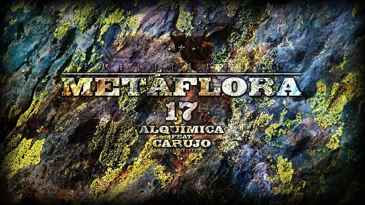 Pablito Arias - 17 Alquímica feat Carujo [Metáflora] [Prod. Dj Nespral] - [2015] #HipHopBeats #HipHopInstrumentals - http://fucmedia.com/pablito-arias-17-alquimica-feat-carujo-metaflora-prod-dj-nespral-2015-hiphopbeats-hiphopinstrumentals/