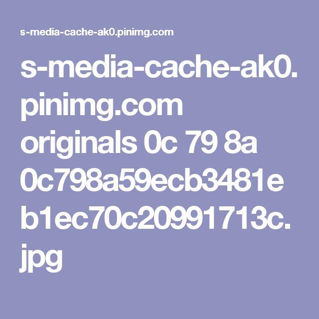 s-media-cache-ak0.pinimg.com originals 0c 79 8a 0c798a59ecb3481eb1ec70c20991713c.jpg