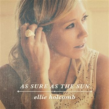Free music download - Ellie Holcomb - Drew Holcomb - Nashville - Bandcamp - as sure as the sun - collection - Sara Groves - Jillian Edwards