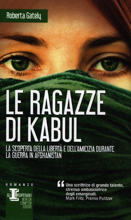 Le Ragazze di Kabul - Lipstick in Afghanistan (Roberta Gately)