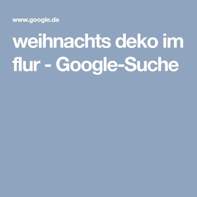 weihnachts deko im flur - Google-Suche