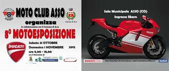 I giorni 31/10 e 01/11, nella sala consiliare del Palazzo comunale di Asso, si terrà la consueta esposizione giunta alla sua 8° edizione in concomitanza del Motoraduno di Civenna. DUCATI è il titolo dell' esposizione che propone una selezione di moto dagli albori ai giorni nostri dedicata sia ai collezionisti e a tutti gli appassionati di due ruote.L'evento è organizzato con il patrocinio della Federazione Motociclistica Italiana.  #motoesposizione #moto #motoclassica #
