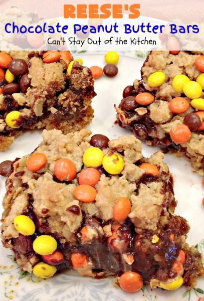 Reese's Chocolate Peanut Butter Bars | Can't Stay Out of the Kitchen,.. OH MY, these look deadly!! Deadly Good!!