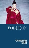 Vogue on Christian Dior | Charlotte Sinclair