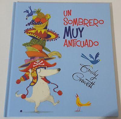 """Creciendo con libros y juegos: """"UN SOMBRERO MUY ANTICUADO"""", UN LIBRO QUE NOS HABL..."""