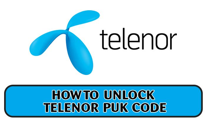 In This Article We Are Going To List Down The Available Methods To Reset And Unlock Telenor Puk Code You Will Not Be Able To Access Your Coding Unlock Howto