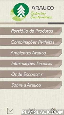 Arauco Brasil  Android App - playslack.com , A Arauco do Brasil apresenta seu novo aplicativo interativo. Destinado aos marceneiros, indústrias, revendas, arquitetos, designers e público em geral. O usuário poderá conhecer e verificar os padrões e lançamentos Arauco, conferir os produtos aplicados em imagens de ambientes, verificar as sugestões de combinações perfeitas com o intuito de auxiliar na escolha dos padrões.