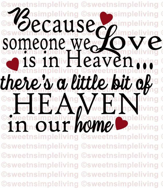 Download Because Someone we Love is in Heaven SVG | Our love, Love ...