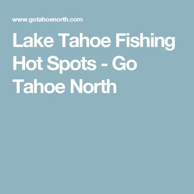 Lake Tahoe Fishing Hot Spots - Go Tahoe North