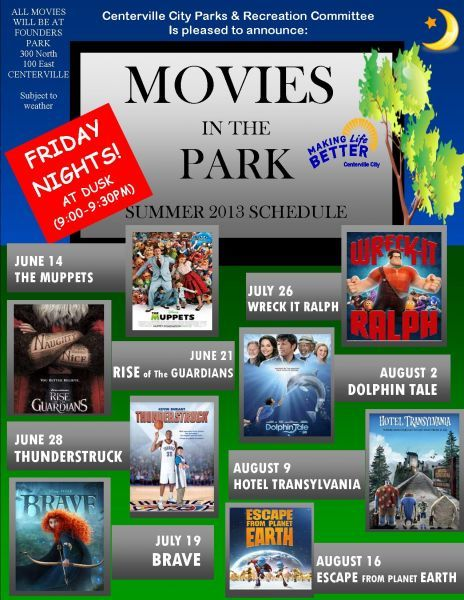 Movies in the Park 2013 - Centerville starts at dusk 9-9:30. Founders Park 300 North 100 East