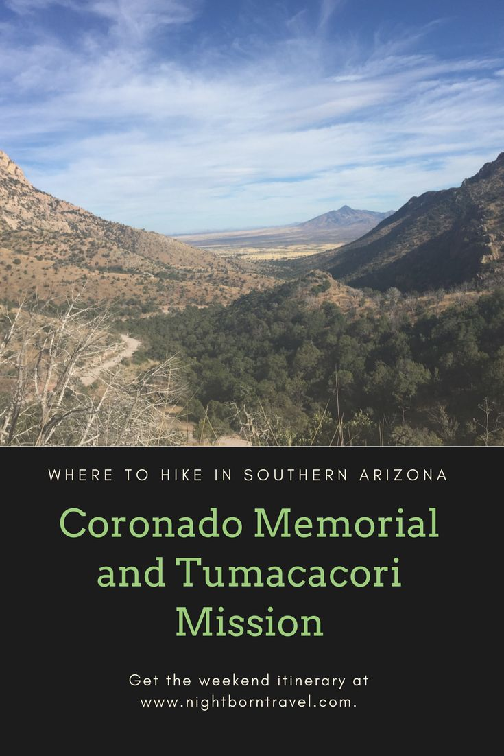 Coronado National Memorial and Tumacacouri mission are perfect places to hike and learn about Arizona history and they are only a few hours from Phoenix.