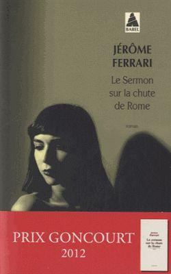 Lundi Librairie : Le Sermon sur la chute de Rome - Jérôme Ferrari | ParisianShoeGals