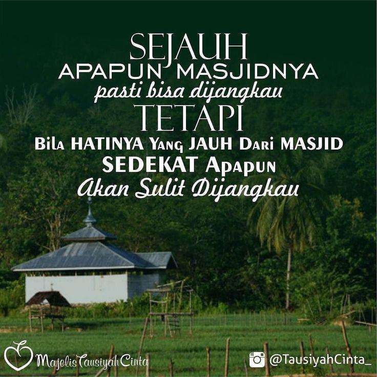 Semoga Hati Kita Terpaut Dengan Masjid.. Aamiin .  اللهم صل على سيدنا محمد و على آل سيدنا محمد . #Dakwah #Cinta #CintaDakwah #TausiyahCinta #Islam #Muslim #Muslimah #Tausiyah #PrayForAllMuslim #Love #Indonesia  M A J E L I S  T A U S I Y A H  C I N T A   { Dakwah dan Inspirasi }